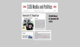 3.05 Media and Politics