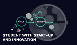 STUDEN WITH START-UP AND INNOVATION