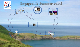 Engage4life Summer 2014
