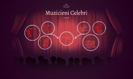 Muzicieni Celebri