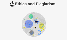 Ethics and Plagiarism