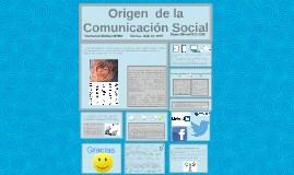 ORIGEN DE LA COMUNICACION SOCIAL