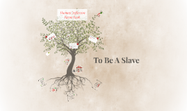 To Be A Slave; Jefferson's Farm Book