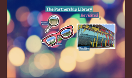 The Partnership Library Revisited