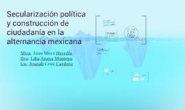 Secularización política y construcción de ciudadanía en la a