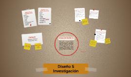 Diseño 5 - Investigación