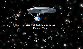 Star Trek Technology Presentation