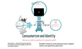 Consumerism and Identity