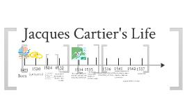 Copy of Jacques Cartier Timeline by Callie Scheier on Prezi