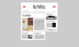 Rez Politics