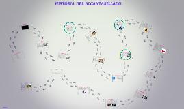 Copy of HISTORIA DEL ALCANTARILLADO.