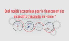 Audiovisuel et Transmedia, quel modèle économique ?
