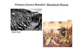 Copy of Primera guerra mundial i revolució russa