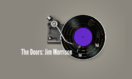 The Doors: Jim Morrison