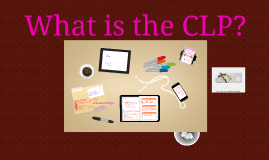 CLP Training Talk 2: What is the CLP