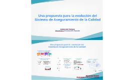 Copy of Una propuesta para la  evolución del Sistema de Aseguramient