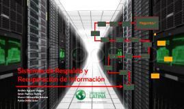 Sistemas de Respaldo y Recuperación de Información