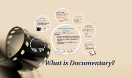 Copy of Copy of What is documentary?