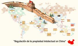 Regulación de la propiedad intelectual en China