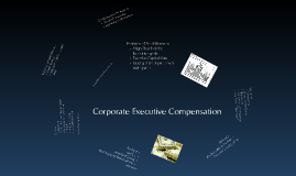 Corporate Executive Compensation
