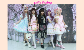 Copy of Lolita Fashion