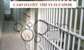 CASO DANIEL TIBI VS ECUADOR.