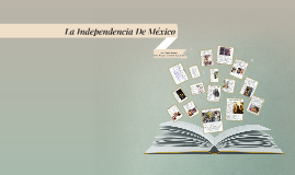 Copy of Independencia De Mexico
