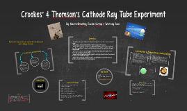 Crooke's & Thompson's Cathode Ray Tube Experiment