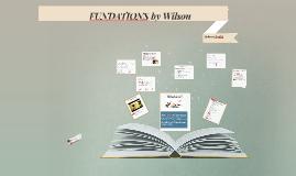Wilson FUNDATIONS