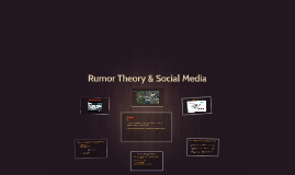 Rumor Theory & Social Media
