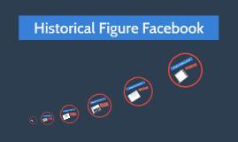 Historical Figure Facebook