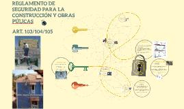 REGLAMENTO DE SEGURIDAD PARA LA CONSTRUCCIÓN Y OBRAS PÚLICAS