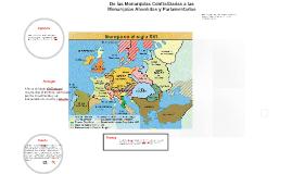De las Monarquías Centralizadas a las Monarquías Absolutas y