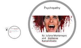 Psycopathy