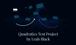 Quadratics Test Project