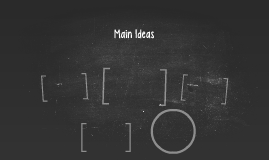 Main Ideas