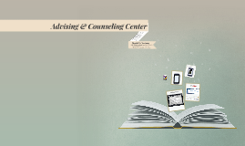 Copy of Advising & Counseling