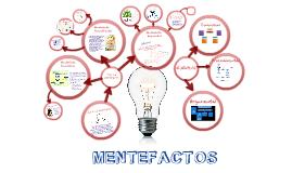Copy of Copy of MENTEFACTOS.