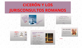 Copy of CICERÓN Y LOS JURISCONSULTOS ROMANOS