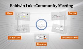 Baldwin Lake Community Meeting