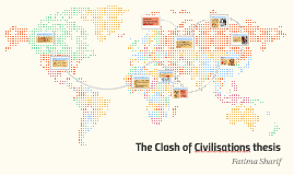 The Clash of Civilisations thesis