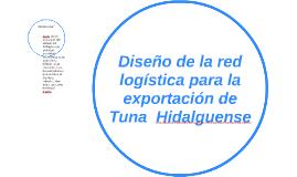 Diseño de la red logística para la exportación de tuna
