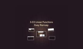 3.03 Linear Functions