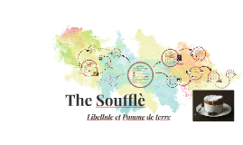 The Soufflé