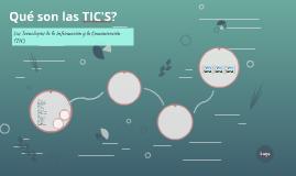 Qué son las TIC'S?