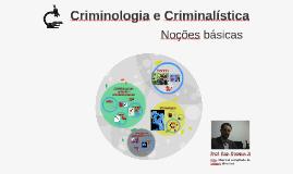 Noções Básicas de Criminologia