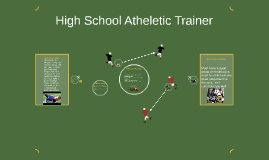 High School Atheletic Trainer
