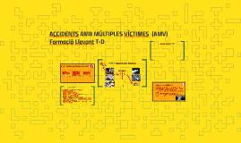 Accidents amb múltiples víctimes