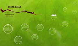 Copy of BIOÉTICA