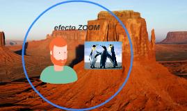 efecto ZOOM